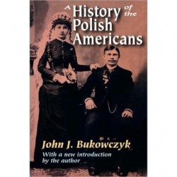 A History of Polish Americans … Revisited