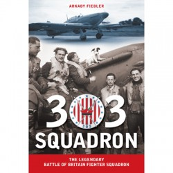 303 Squadron: The Legendary Battle of Britain Fighter Squadron: A Review