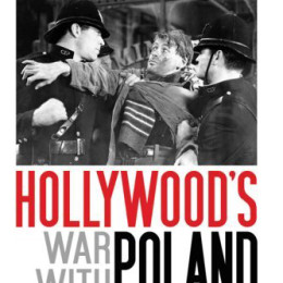 Hollywood's War with Poland, 1939-1945: A Review