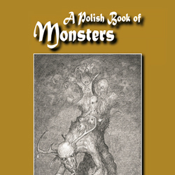 A Polish Book of Monsters: Five Dark Tales from Contemporary Poland