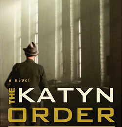The Katyń Order – A Novel of WWII Reviewed