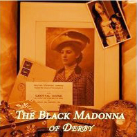 The Black Madonna of Derby