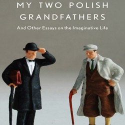 My Two Polish Grandfathers