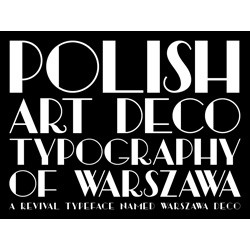 Elegant Prewar Poland, Evoked by New Fonts from Graphic Artist Brendan Ciecko