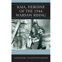 Kaia, Heroine of the 1944 Warsaw Rising