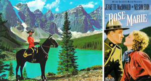How I saw Canada: The Rockies, a beautiful maiden and stalwart Mounties who always got their man (and did not have to use a taser)