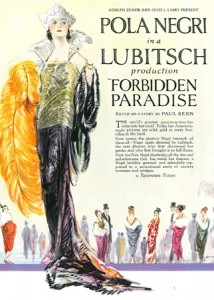 """Forbidden Paradise"" (1924) was an American silent film drama directed by Ernst Lubitsch, produced by Famous Players-Lasky and distributed by Paramount Pictures. Pola Negri was the star. Here's a tiny little clip on YouTube - https://www.youtube.com/watch?v=CI4zX6gquZE&noredirect=1 Poster image courtesy of Mariusz Kotowski."