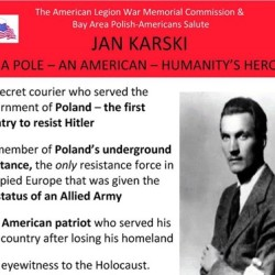 Jan Karski, Humanity's Hero, a Soldier of an Allied Army